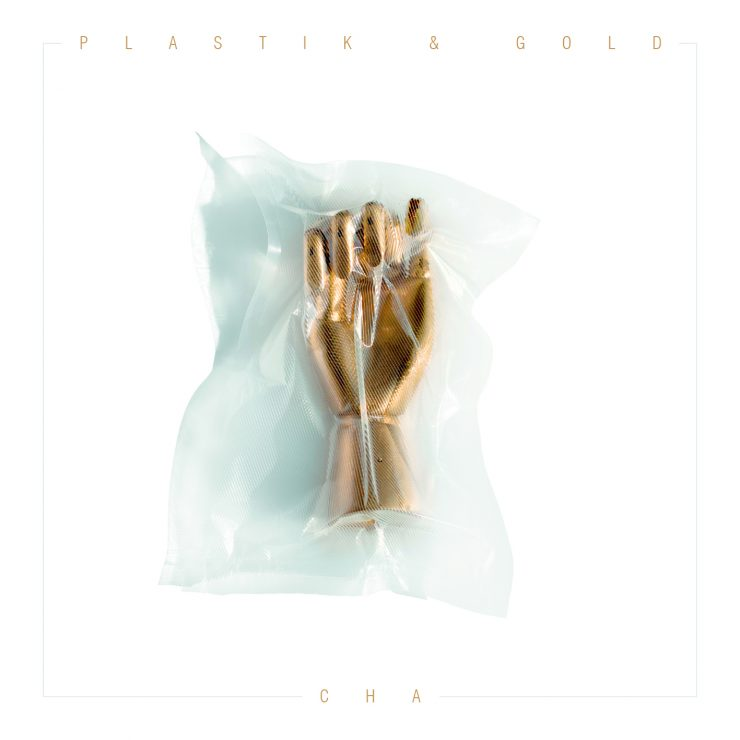 CHA - Plastik&Gold Cover